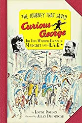 Journey That Saved Curious George Young Readers Edition, The