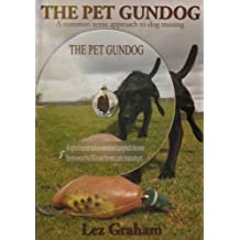 The Pet Gundog with DVD: A Common Sense Approach to Dog Training