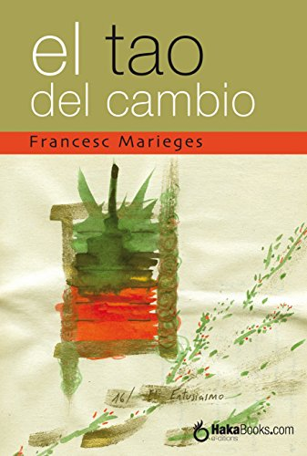 El Tao del Cambio por Francesc Marieges