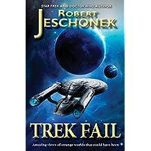 Trek Fail! (English Edition)