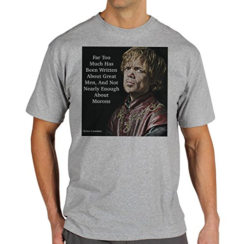Tyrion Lannister Game Of Thrones Quote Not Nearly Enough About Morons Herren T-Shirt Grau