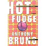 Hot Fudge by Anthony Bruno (2000-08-05)