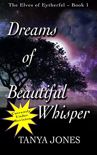 ebook: Dreams of Beautiful Whisper (The Elves of Eytherfel Book 1) (B00UW6CGH2)