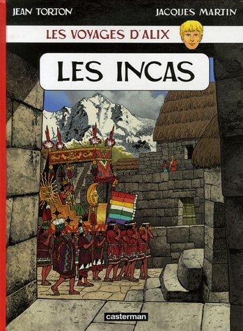 Les voyages d'Alix : Les Incas par Jean Torton