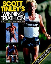 Scott Tinley's Winning Triathlon by Scott Tinley (1986-04-02)
