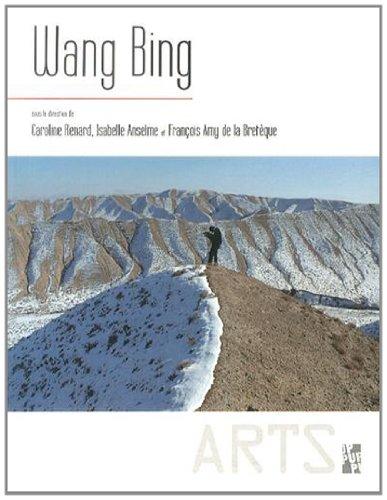 Wang Bing : Un cinéaste en Chine aujour...