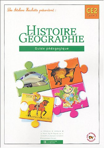 Histoire géographie CE2 : Guide pédagogique