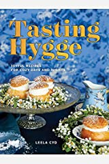 Tasting Hygge: Joyful Recipes for Cozy Days and Nights Hardcover