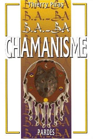 B.A.-BA du chamanisme