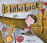 Le bobobook : Le livre des ouille ! aïe ! aïe aïe aïe !