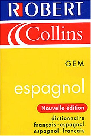 Le Robert and Collins GEM : Dictionnaire français-espagnol espagnol-français