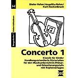 Concerto 1: Klassik für Kinder  - Handlungsorientierte Materialien für den Musikunterricht in Primar- und Orientierungsstufe mit Kopiervorlagen