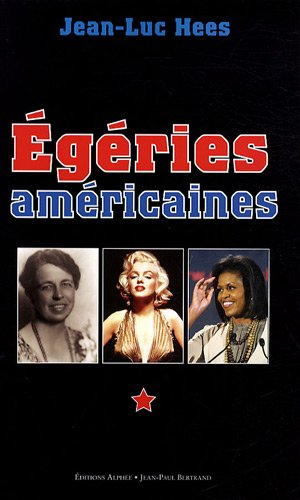 Egéries américaines... : American Ladies...