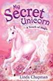 My Secret Unicorn: A Touch of Magic: A Touch of Magic