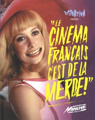 Le cinema français c'est de la m**** - Deuxieme Round par Collectif