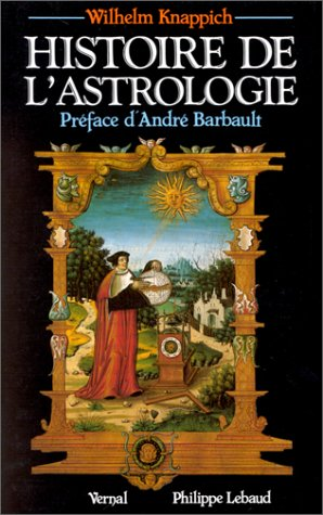 Histoire de l'astrologie (Philippe Lebaud)