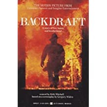 Backdraft by Kirk Mitchell (1991-05-01)