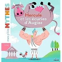 Hercule et les écuris d'augias (Mes p'tits Mythes)