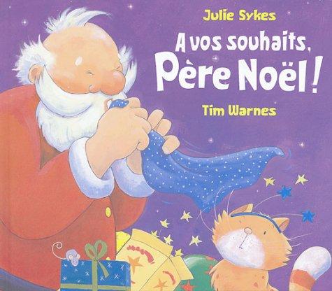 À vos souhaits, Père Noël !