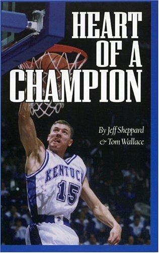 Heart of a Champion por Jeff Sheppard