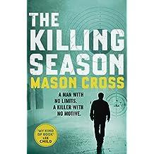 The Killing Season by Mason Cross (9-Apr-2015) Paperback