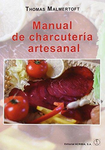 MANUAL DE CHARCUTERÍA ARTESANAL por THOMAS MALMERTOFT