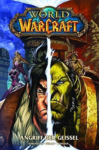 World of Warcraft Comic, Bd. 3: Angriff der Geißel