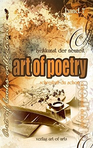 art of poetry: Band 7 - art of books collection Lyrikkunst der Neuzeit