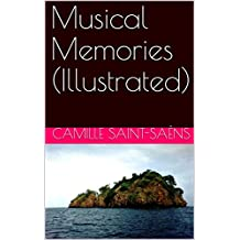 Musical Memories (Illustrated) (English Edition)