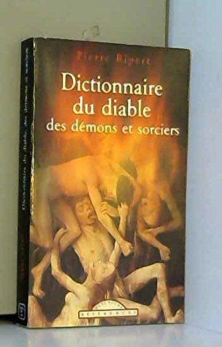 Dictionnaire du diable, des démons et sorciers