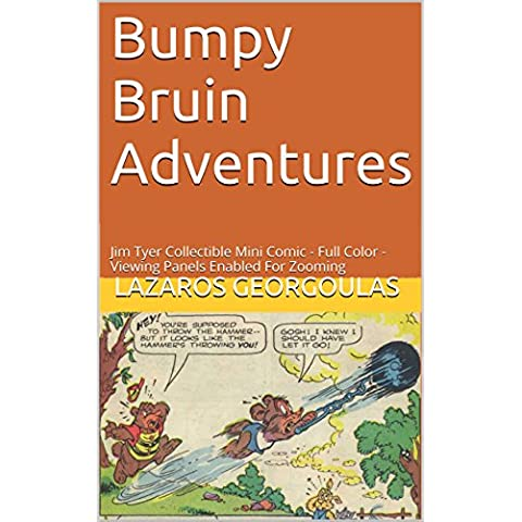 Bumpy Bruin Adventures: Jim Tyer Collectible Mini Comic - Full Color - Viewing Panels Enabled For Zooming (English Edition)