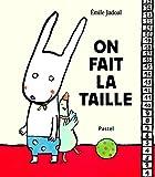 On fait la taille / Emile Jadoul | Jadoul, Emile. Auteur. Illustrateur