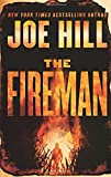 Front cover for the book The Fireman: A Novel by Joe Hill