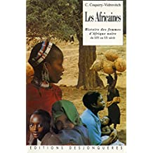 Les Africaines: Histoire des femmes d'Afrique noire du XIXe au XXe siècles