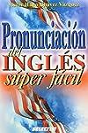 https://libros.plus/pronunciacion-del-ingles-super-facil-super-easy-english-pronunciation/