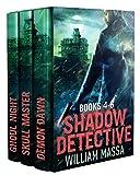 Shadow Detective Supernatural Dark Urban Fantasy Series: Books 4-6 (Shadow Detective Boxset Book 2) (English Edition)