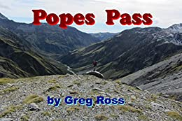 Descargar gratis Popes Pass: A Solo Hiking Adventure in New Zealand's Mountains in 2013 Epub