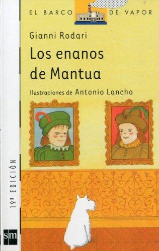 Los enanos de Mantua (Barco de Vapor Blanca) por Gianni Rodari