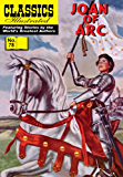 Joan of Arc (with panel zoom)  - Classics Illustrated