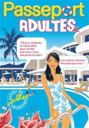 Passeport adultes : Cahier de vacances adultes - Cahier de vacances par Gabrielli