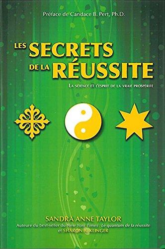 Les secrets de la réussite par Sandra Anne Taylor, Sharon A. Klinger