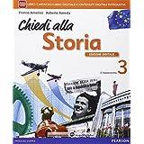 Chiedi alla storia. Con e-book. Con espansione online. Per la Scuola media: 3