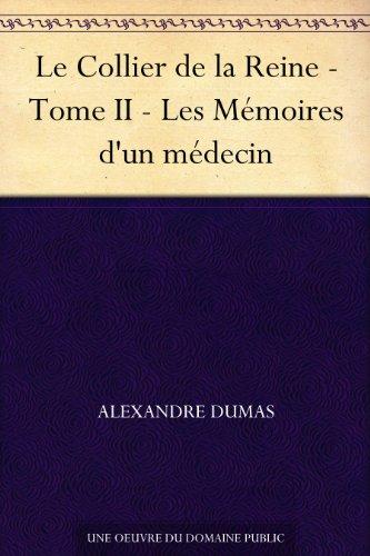 Couverture du livre Le Collier de la Reine - Tome II - Les Mémoires d'un médecin