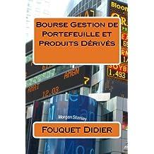 Bourse Gestion de Portefeuille et Produits Derives