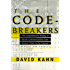 The Codebreakers: The Comprehensive History of Secret Communication from Ancient Times to the Internet (English Edition)