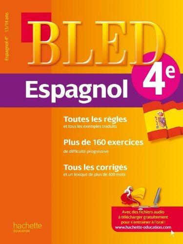 Cahier Bled - Espagnol 4e - 13-14 ans by Ana Bessais Caballero (2012-01-11)