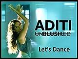Clip: Let's Dance - Aditi Rao Hydari - Unblushed
