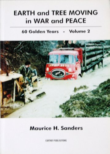Earth and Tree Moving in War and Peace: v. 2: 60 Golden Years by Maurice H. Sanders (2000-07-01)
