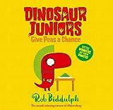 Give Peas a Chance (Dinosaur Juniors, Band 2)