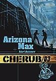 Cherub, Tome 3 - Arizona Max
